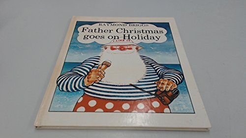 9780241892206: Father Christmas Goes on Holiday