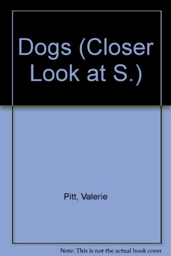 9780241892626: Dogs (Closer Look at S.)