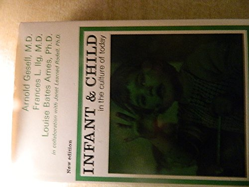 9780241892893: Infant and Child in the Culture of Today: The Guidance of Development in Home and Nursery School