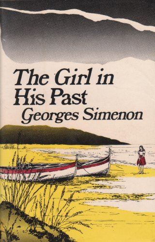 The girl in his past: Simenon, Georges