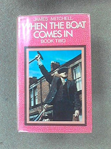 9780241895085: When the Boat Comes in: Bk. 2