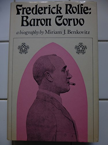 9780241895122: Frederick Rolfe: Baron Corvo