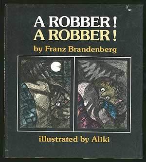 A Robber! a Robber! (0241895243) by Brandenberg, Franz