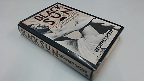 9780241895290: Black Sun: The Brief Transit and Violent Eclipse of Harry Crosby