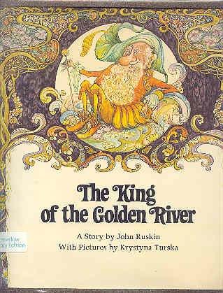 King of the Golden River: Ruskin, John