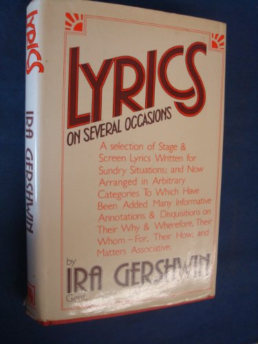 LYRICS ON SEVERAL OCCASIONS: A SELECTION OF: GERSHWIN, Ira.