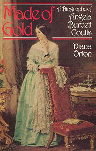 9780241896563: Made of Gold: Biography of Angela Burdett Coutts