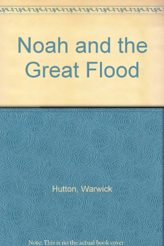 9780241896945: Noah and the Great Flood