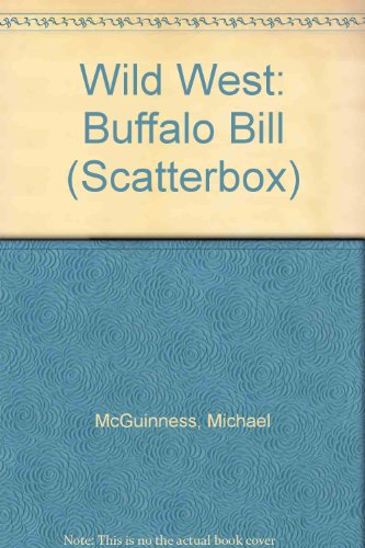 Wild West: Buffalo Bill (Scatterbox) (0241897122) by McGuinness, Michael