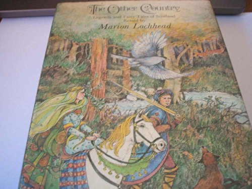 The Other Country; Legends and Fairy Tales: Lochhead, M