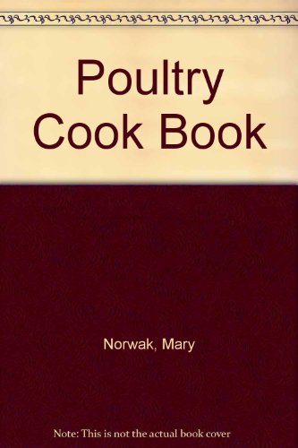 Poultry Cook Book (9780241898079) by Norwak, Mary