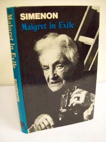 9780241898543: Maigret in Exile