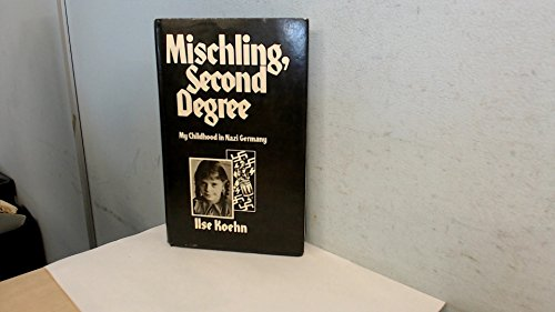 9780241898611: Mischling - Second Degree: My Childhood in Nazi Germany