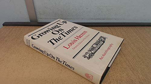 Growing up on 'The times'.: Heren, Louis.