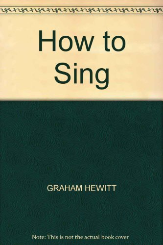 9780241898970: How to Sing