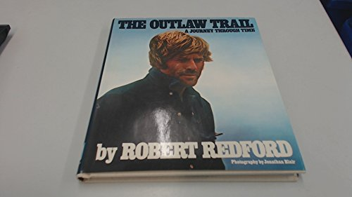 9780241899298: Outlaw Trail: A Journey Through Time