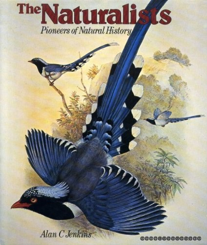9780241899991: The naturalists: Pioneers of natural history