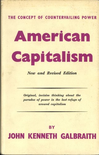 American Capitalism: The Concept of Countervailing Power (9780241900222) by John Kenneth Galbraith