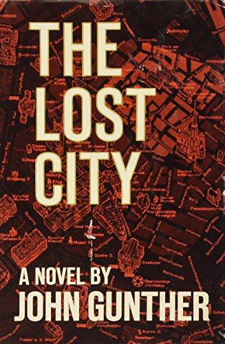 The Lost City: John Gunther