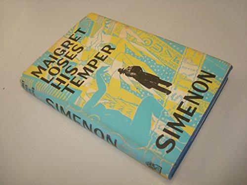 9780241903995: Maigret Loses His Temper