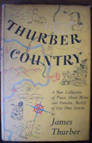 Thurber country : a new collection of: Thurber, James