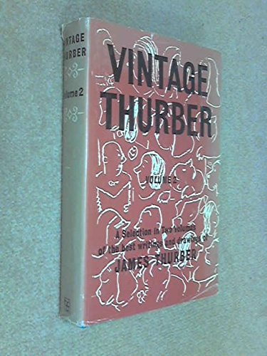 Vintage Thurber: Vol.2: A Collection in Two Volumes of the Best Writings and Drawings of James Thurber (v. 2) (9780241906835) by Thurber, James