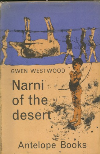 9780241911952: Narni of the Desert (Antelope Books)