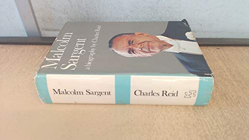 Malcolm Sargent (0241913160) by Charles Reid