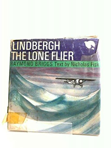 Lindbergh, the Lone Flier (0241913675) by Nicholas Fisk
