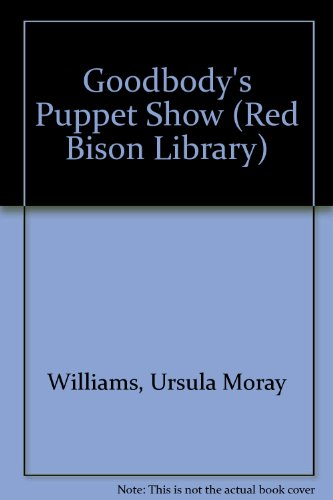 9780241913765: Goodbody's Puppet Show (Red Bison Library)