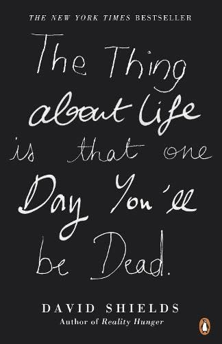 9780241950296: The Thing About Life Is That One Day You'll Be Dead