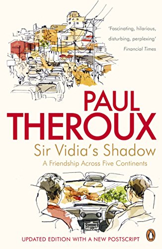 9780241950548: Sir Vidia's Shadow: A Friendship Across Five Continents