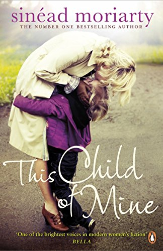 This Child of Mine: Sinead Moriarty