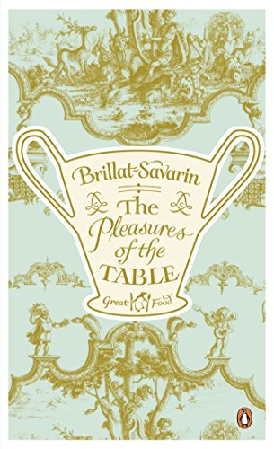 9780241950845: Pleasures of the Table (Penguin Great Food)