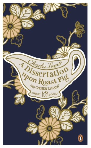 9780241951002: Red Classics Great Food a Dissertation Upon Roast Pig and Other
