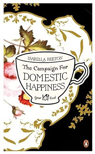 9780241951026: The Campaign for Domestic Happiness (Penguin Great Food)