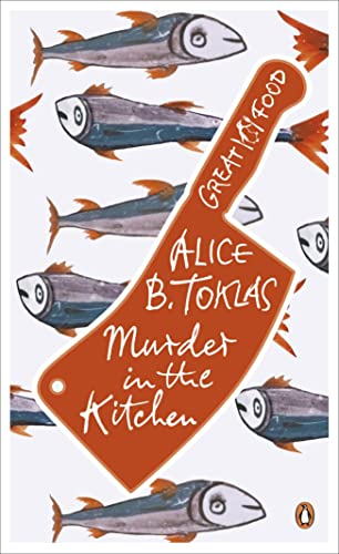 Red Classics Great Food Murder in the Kitchen (0241951038) by Alice B Toklas