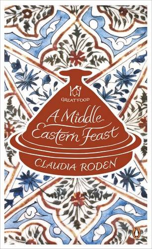 9780241951118: A Middle Eastern Feast (Penguin Great Food)