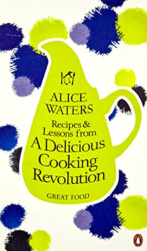 9780241951149: Recipes and Lessons from a Delicious Cooking Revolution (Penguin Great Food)