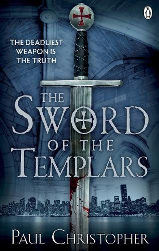 9780241951156: The Sword of the Templars (The Templars series)