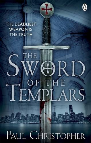 9780241951163: The Sword of the Templars (The Templars series)