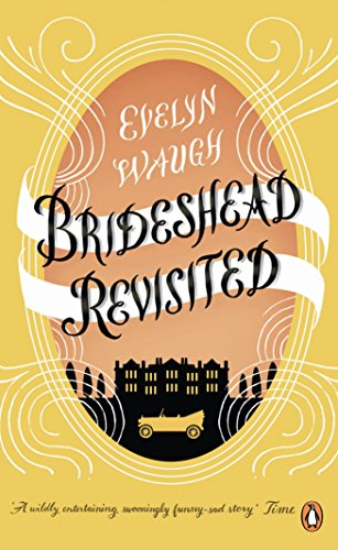 9780241951613: Brideshead Revisited: The Sacred And Profane Memories Of Captain Charles Ryder
