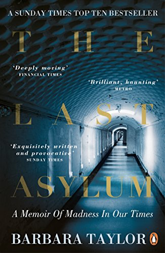 9780241951828: The Last Asylum: A Memoir of Madness in Our Times