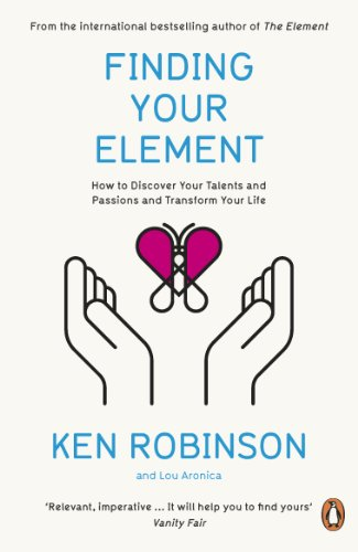 9780241952023: Finding Your Element: How to Discover Your Talents and Passions and Transform Your Life