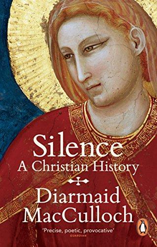 9780241952320: Silence: A Christian History