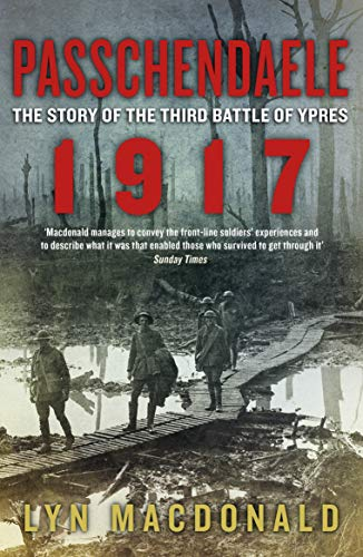 9780241952412: Passchendaele: The Story of the Third Battle of Ypres 1917