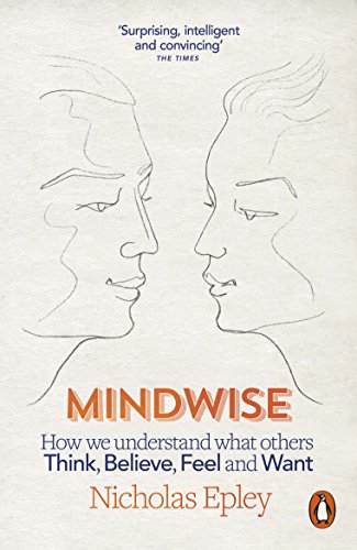 9780241952726: Mindwise: How We Understand What Others Think, Believe, Feel, and Want