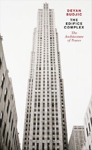 9780241952771: Edifice Complex: The Architecture of Power
