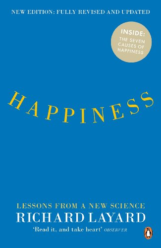 9780241952795: Happiness: Lessons from a New Science (Second Edition)