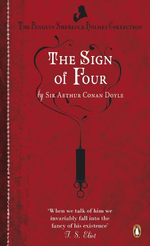 The Sign of Four (Penguin Sherlock Holmes: Sir Arthur Conan